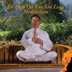 Jin Dan da Tao Xiu Lian Meditation