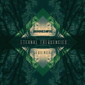 Eternal Frequencies; Equinox