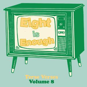 Eight Is Enough: Terse Verses, Vol. 8