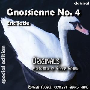 Gnossienne No. 4 , n. 4 , Nr. 4 , ( 4th Gnossienne ) [feat. Roger Roman]