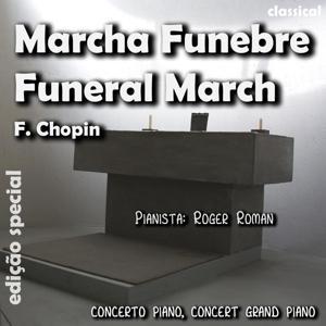 Marcha Funebre (feat. Roger Roman)