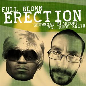 Full Blown Erection (feat. Kool Keith)