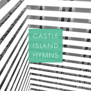 Castle Island Hymns