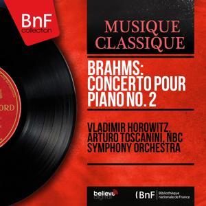 Brahms: Concerto pour piano No. 2 (Mono Version)