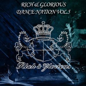 Rich & Glorious, Vol. 5 (Orginal Mix)