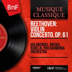 Beethoven: Violin Concerto, Op. 61 (Mono Version)