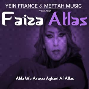 Ahla Wa Arwaa Aghani Al Atlas