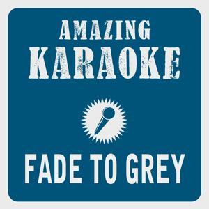 Fade to Grey (Karaoke Version) (Originally Performed By Visage)