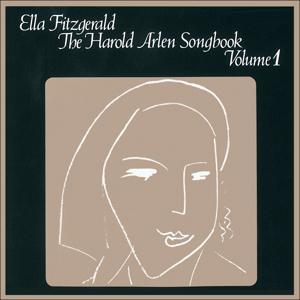 Ella Fitzgerald Sings the Harald Arlen Songbook, Vol. 1 (Original Album Plus Bonus Tracks - 1961)