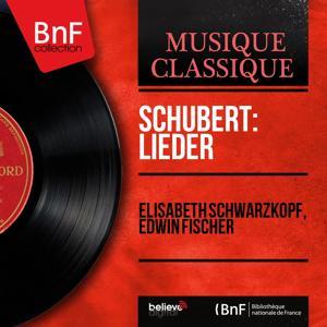 Schubert: Lieder (Mono Version)