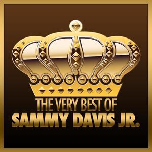 The Very Best Of Sammy Davis Jr. (Remastered)