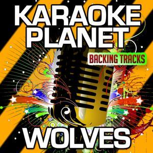 Wolves (Karaoke Version) (Originally Performed By Kanye West & Sia, Vic Mensa)