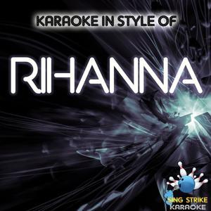 Karaoke In Style Of Rihanna