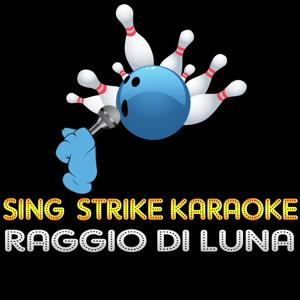 Raggio di luna (karaoke version) (Originally Performed By Antonello Venditti)