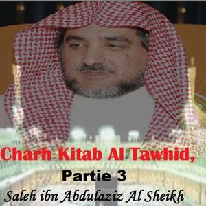 Charh Kitab Al Tawhid, Partie 3 (Quran)