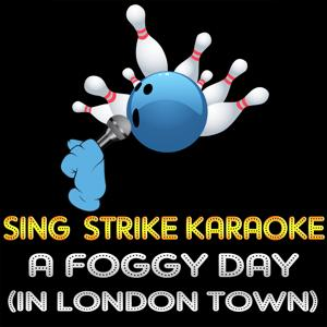 A Foggy Day (In London Town) (Karaoke Version) (Originally Performed By Michael Bublé)