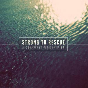 Strong to Rescue