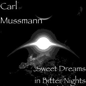 Sweet Dreams in Bitter Nights