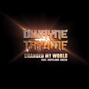 Changed My World (feat. Copeland Green)