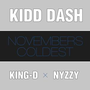Novembers Coldest (feat. King-D & Nyzzy Nyce)