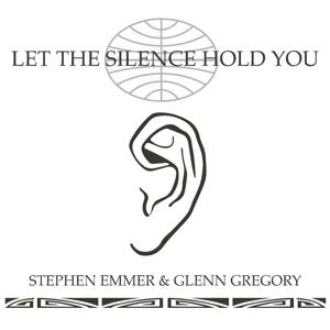 Let the Silence Hold You (feat. Glenn Gregory)