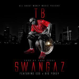 Swangaz (Remix) [feat. Esg & Big Pokey]