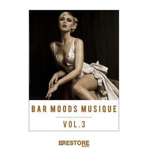 Bar Moods Musique, Vol. 3