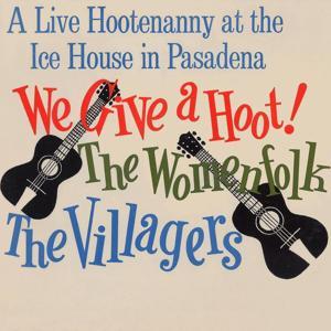 The Womenfolk Vol. 1: (1963) We Give a Hoot!