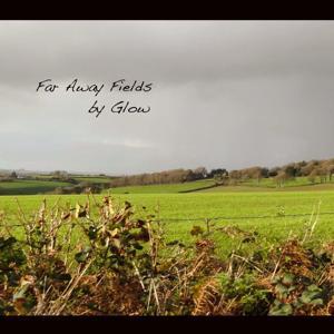 Far Away Fields