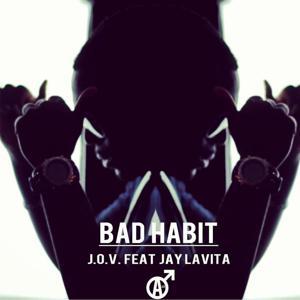 Bad Habit (feat. Jay Lavita)