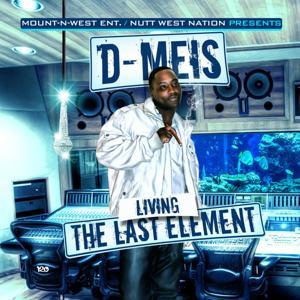 Living the Last Element