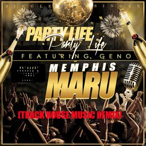 Party Life (Trackhouse Music Remix) [feat. Geno]