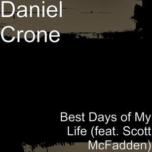 Best Days of My Life (feat. Scott McFadden)