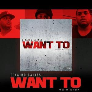 Want to (feat. Al Purp)