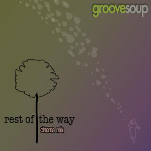 Rest of the Way (Cinema Mix) [feat. Reed Wiley]