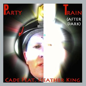 Party Train (After Dark) [feat. Heather King]