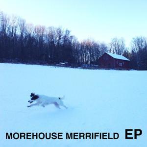 Morehouse Merrifield EP