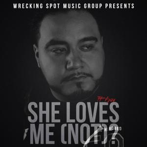 She Loves Me (Not)? (feat. a-Jay)