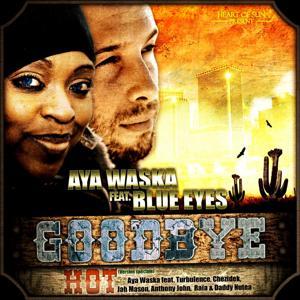 Goodbye (feat. Blue Eyes)