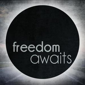 Freedom Awaits