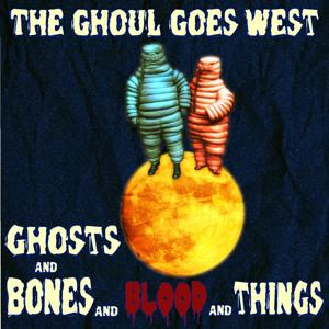 Ghosts and Bones and Blood and Things