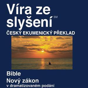 Česká Ekumenickém Překladu Nového Zákona (Dramatizoval) - Czech Ecumenical Translation New Testament (Dramatized)