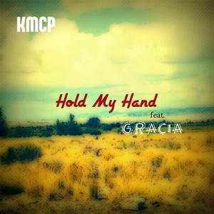 Hold My Hand (feat. Gracia)
