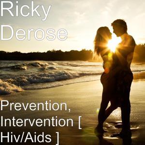 Prevention, Intervention [ Hiv/Aids ]