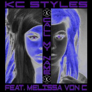 Call My Name feat. Melissa Von C (feat. Melissa Von C)