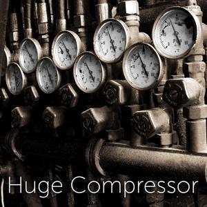 Huge Compressor Sound