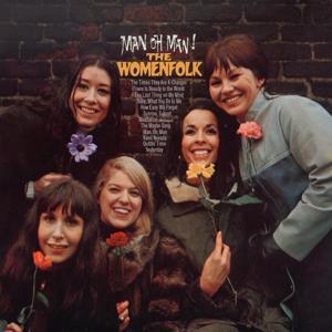 The Womenfolk Vol. 5: (1966) Man Oh Man! the Womenfolk