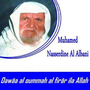 Dawâa al oummah al firâr ila Allah (Quran)