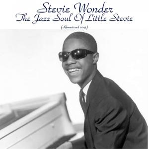 The Jazz Soul of Little Stevie (Remastered 2015)