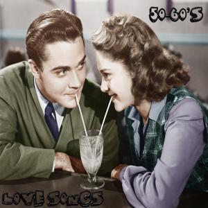 Love Songs 50's & 60's